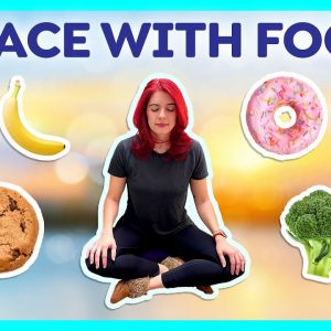 Making PEACE with FOOD! // Mindfulness (Day 3)