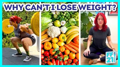 Why can't I lose weight with diet and exercise? (Day 19)