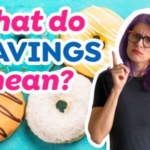 What are food cravings & what do they mean? (Part 1)